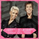 Roxette  -  Listen To Your Heart (Harmoony Remix)