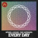 Bosser & Wohde feat. Antranita - Every Day