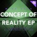 Mike Vale - Concept of Reality (Original Mix)