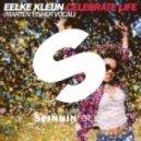 Eelke Kleijn - Celebrate Life (Marten Fisher Vocal Extended Version)