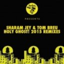 Sharam Jay & Tom Breu - Holy Ghost! (Kinree Remix)