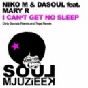 Niko M & DaSoul feat. Mary R. - I Can't Get No Sleep (Topa Remix)