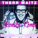 Therr Maitz - Found U (Zelensky Remix)