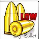 Flo Rida Feta. T-Pan - LOW (Dj Bullet Remix)