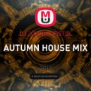 DJ JOHNNY PISTOL - AUTUMN HOUSE MIX