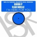 Guido P feat. Elan Noelle - I'm Here For You (DJ Hakuei Remix)