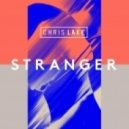 Chris Lake - Stranger (Original Mix)