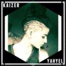 Kaizer - Yahyel (Original mix)