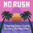 No Rush - Rainbow Cannon (Original mix)