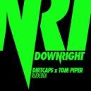 Dirtcaps & Tom Piper - Rudeboi (Original mix)