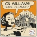 CN Williams - House Cleaning
