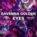 Ravenna Golden - Eyes (Original mix)