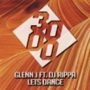 Glenn J feat. DJ Rippa - Lets Dance (Original Mix)