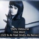 Kelly Osbourne OZZ & Ali Feat Dmitry Rs - One Word (Radio Ver)