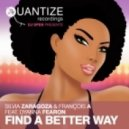 Silvia Zaragoza, François A, Dyanna Fearon - Find A Better Way (Spen Thommy & Dj Greg Lewis Remix)