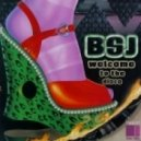 BSJ - Welcome To The Disco (Original Mix)