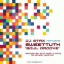 DJ Stax feat. SweetTuth - Soul Groove (Mr Boogie & Cylector's 007 Mix)