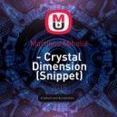 Martinos Mihalis - Crystal Dimension (Snippet)