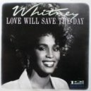 Whitney Houston - Love Will Save The Day (Maff Boothroyd Bootleg)