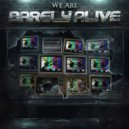 Barely Alive - Binary (Original mix)