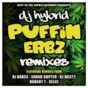DJ Hybrid - Puffin Erbz (DJ Westy Remix)