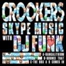 Crookers & DJ Funk - Bangalithium (Original mix)