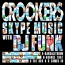 Crookers & DJ Funk - Bounce That (Original mix)