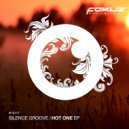 Silence Groove - Only You (Original Mix)