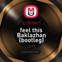 Тимати feat. Рекорд Оркестр & Pitbull Ft. Christina Aguilera - feel this Baklazhan ( DJ Bonus bootleg)