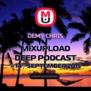 Demy Chris - Mixupload Deep Podcast #14 (September 2015)