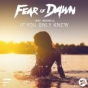 Fear Of Dawn (feat. Boswell) - If You Only Knew  (Vanilla Ace Remix)