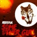 RedSoul - Some Other Girl (Original Mix)