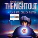 Martin Solveig - The Night Out (FLY & MR.CHUCK REMIX)