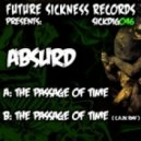 Absurd - The Passage Of Time (Original mix)