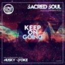 Sacred Soul feat. Zamakhosi - Keep On Going (Husky's Bobbin Head Instrumental Mix)