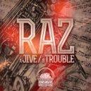 Raz - Trouble (Original mix)