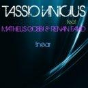 Tassio Vinicius & Renan Faiad - Break The House Down (Original Mix)