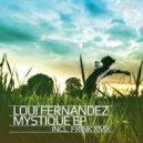 Loui Fernandez - Mystique
