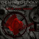 Denny De Kay & Samantha Farrell - Love And Decay (Original mix)