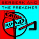 Berserk & The Preacher - Bordermind Traveler