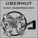 Ubermut - Sich Versprehen