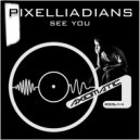 Pixelliadians - Imaginary Moments Of The Future (Original mix)