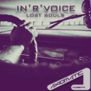 In\'R\'Voice - Lost Souls (Original mix)