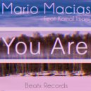 Mario Macias - You Are Feat. Kamal Imani (Original Mix)