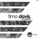 Timo Devis - El Carnival (Original mix)
