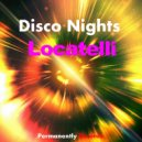 Locatelli - Disco Nights