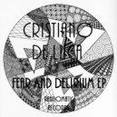 Cristiano De Luca - Fear And Delirium (Original mix)