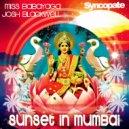 Dj Josh Blackwell, Miss Babayaga DJ - Sunset in Mumbai (Original)