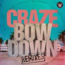 Craze - Bow Down (feat. Trick Daddy)  (Sudden Beatz Mix)