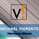 Michael Fiorente - Hermana Gitana (Original mix)